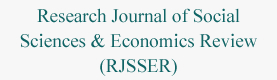 Research Journal of Social Sciences & Economics Review